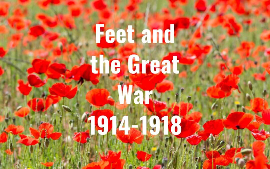 Feet and the Great War 1914-18