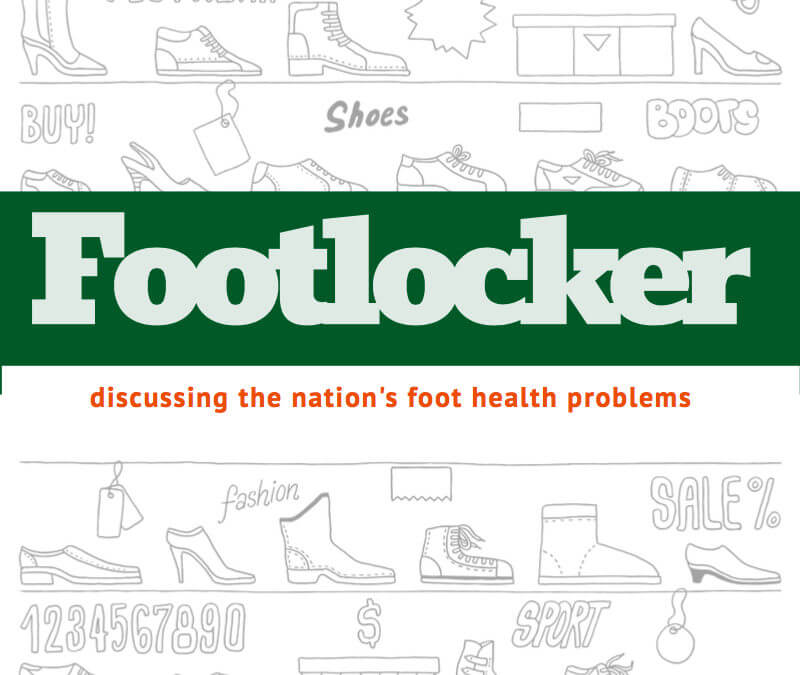 Podiatry in Footlocker Promoting Tips and Articles