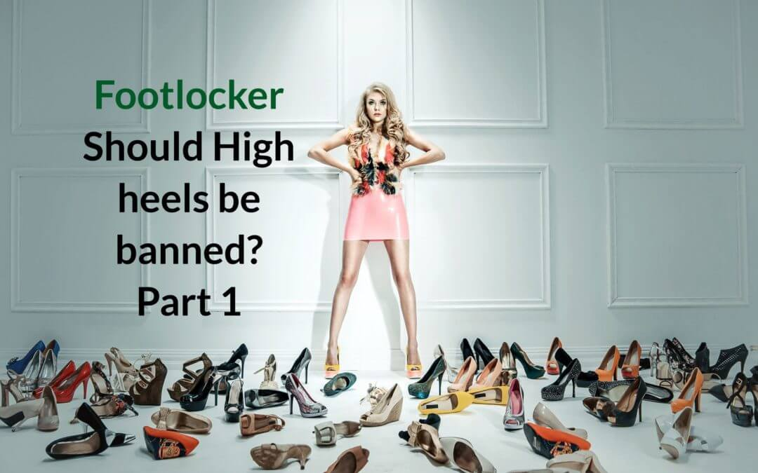 Should High Heels be banned?