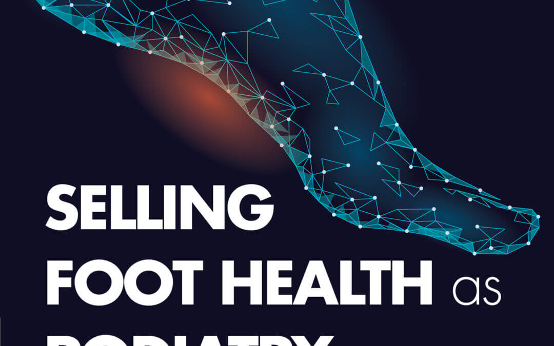 Selling Foot Health 'Free Book'