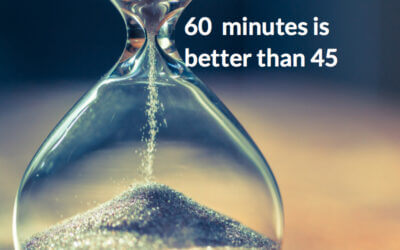 Sixty minutes is better than forty-five