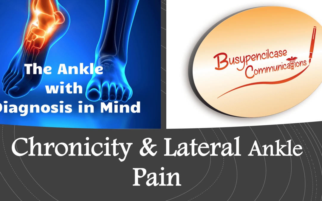 Chronic Lateral Ankle Pain Talk