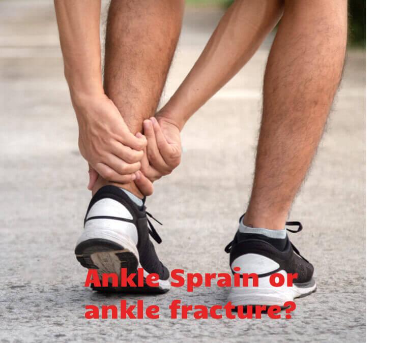 Ankle Fracture v Ankle Sprain