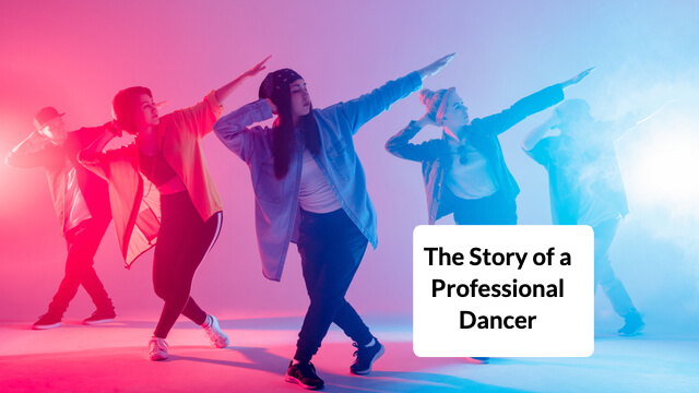 The Story of the Professional Dancer
